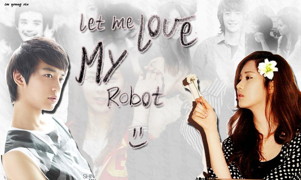 FF G] Let Me Love My Robot