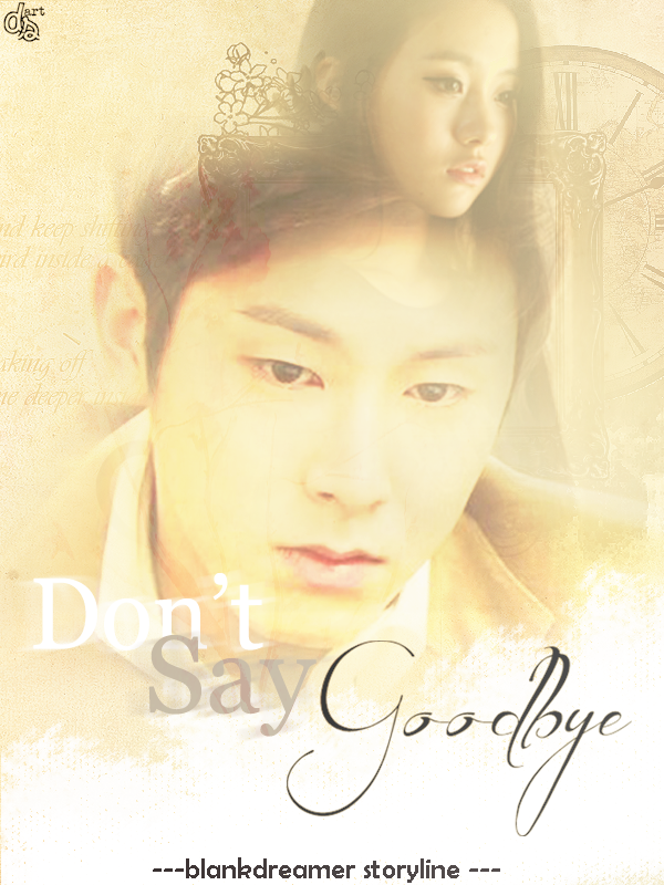 [Poster] Don't Say Goodbye