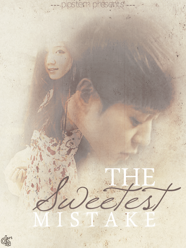 [Poster] The Sweetest Mistake