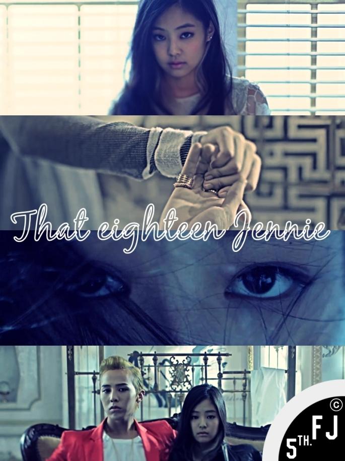That-eighteen-Jennie